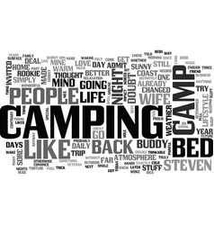 A camp bed changed my life text word cloud concept vector