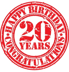 Happy birthday 20 years grunge rubber stamp vector