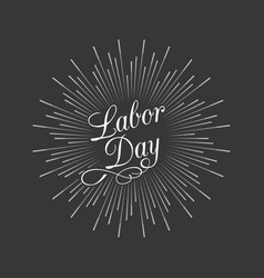 labor day calligraphic handwriting lettering vector image