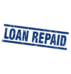 Square grunge blue loan repaid stamp vector