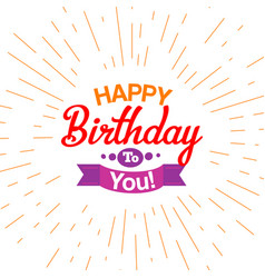 Happy birthday typography card vector