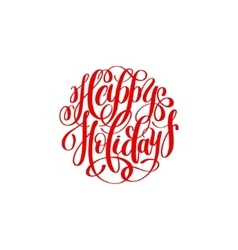 Happy holidays handwritten lettering text vector