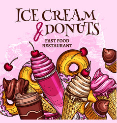 fast food ice cream and donuts poster vector image vector image