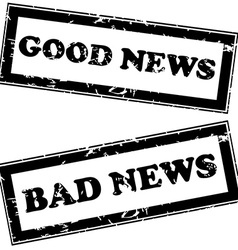 Rubber stamps with good news and bad news vector image vector image