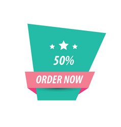 Order now label design pink and green vector