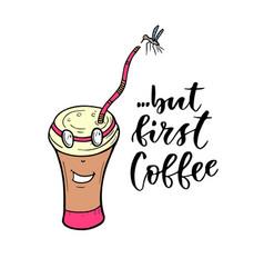 Cartoon character coffee mug modern lettering - vector