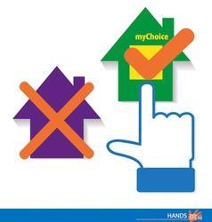 My Choice - My House vector image