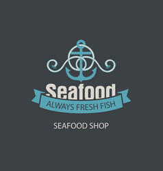 Banner for seafood shop with anchor and rope vector