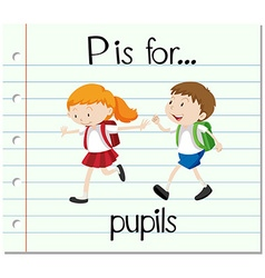 Flashcard letter p is for pupils vector