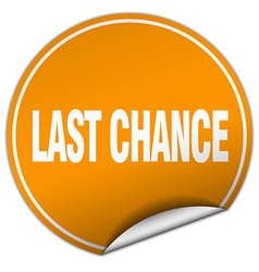 Last chance round orange sticker isolated on white vector