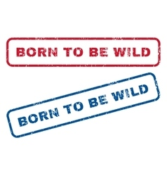Born to be wild rubber stamps vector