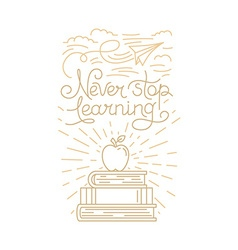 Never stop learning vector image