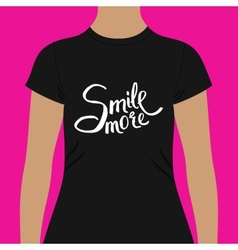Black woman shirt with conceptual smile more texts vector