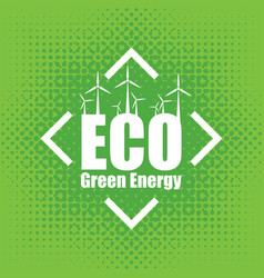 concept of green energy with wind turbines vector image vector image