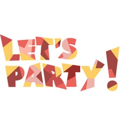 Lets party banner vector image vector image