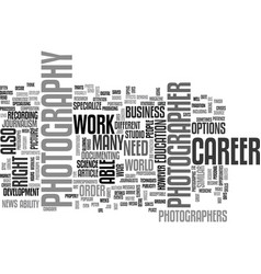 a career in photography text word cloud concept vector image