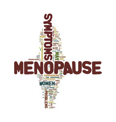 Menopause symptoms text background word cloud vector