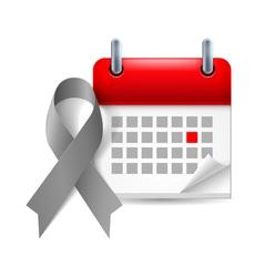 Gray awareness ribbon and calendar vector