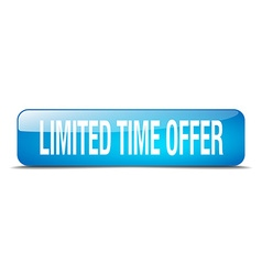 Limited time offer blue square 3d realistic vector