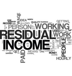 Why residual income from home is a good idea text vector