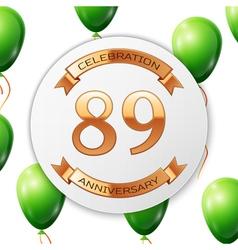 Golden number eighty nine years anniversary vector