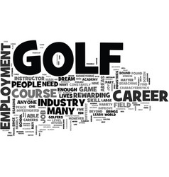 A career on the course golf employment text word vector