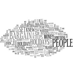 Bargain holidays text word cloud concept vector