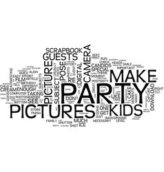 Ten easy steps to great kids party pictures text vector