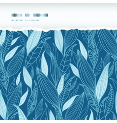 Blue Bamboo Leaves Horizontal Torn Seamless vector image