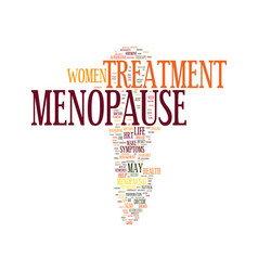 Menopause treatment text background word cloud vector
