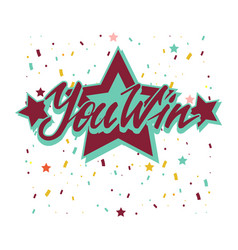 Win inscription with colorful confetti vector