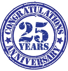 Congratulations 25 years anniversary grunge rubber vector