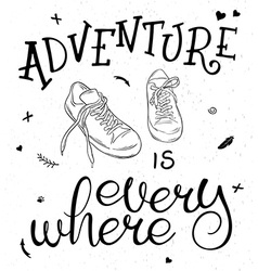 White and black hand lettering quote - adventure vector