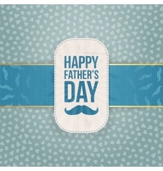 Happy fathers day realistic card template vector