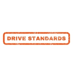 Drive standards rubber stamp vector