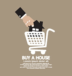 House In Shopping Cart Buy A House Concept vector image vector image