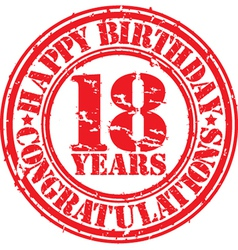 Happy birthday 18 years grunge rubber stamp vector image vector image