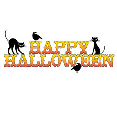 Happy halloween typography with black cats and rav vector
