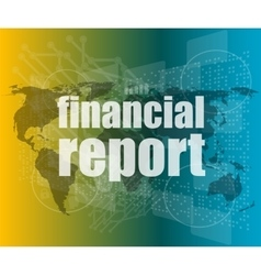 Financial report word on digital screen mission vector