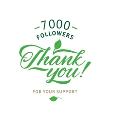 Thank you 7000 followers card ecology vector image