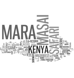 Why safari in the masai mara text word cloud vector
