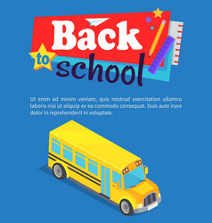 back to school poster with yellow bus text vector image vector image