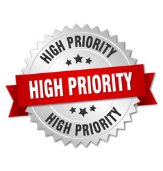 High priority 3d silver badge with red ribbon vector
