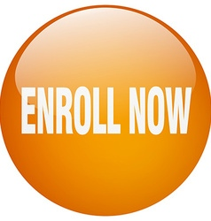 Enroll now orange round gel isolated push button vector