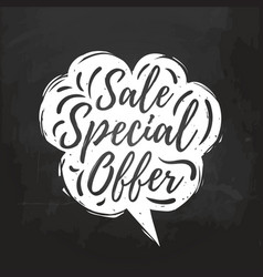 Sale special offer hand lettering in speech vector
