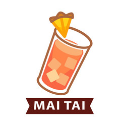 Alcohol cocktail mai tai with piece of pineapple vector