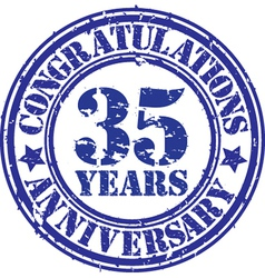 Congratulations 35 years anniversary grunge rubber vector