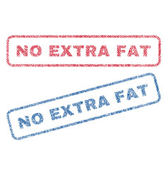 No extra fat textile stamps vector