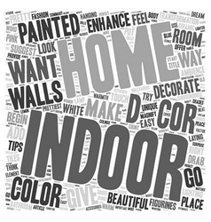 Indoor Enhance The Decor Of Your Home text vector image vector image