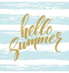 Brush lettering compositionphrase hello summer vector